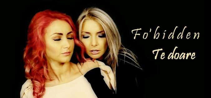 Fo'bidden a lansat videoclipul oficial al piesei Te doare – VIDEO