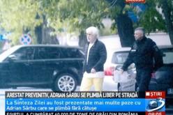 Adrian Sârbu s-a plimbat liber de ziua lui, prin București, deși e arestat preventiv