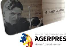 Agerpres pornește pe Urmele lui Enescu