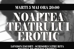 Desfrâu teatral la Noaptea Teatrului Erotic