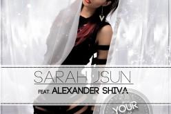 """Sarah JSun lansează alături de Alexander Shiva, piesa """"Your love"""" – VIDEO"""