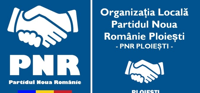 Prima Organizație Locală a Partidului Noua Românie s-a înființat la Ploiești