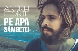 """Andrei Leonte s-a dus pe """"Apa Sâmbetei"""" și a naufragiat pe o insulă pustie – VIDEO"""