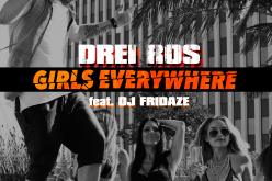 "Drei Ros și DJ Fridaze ne arată vara asta ""Girls Everywhere"" – VIDEO"