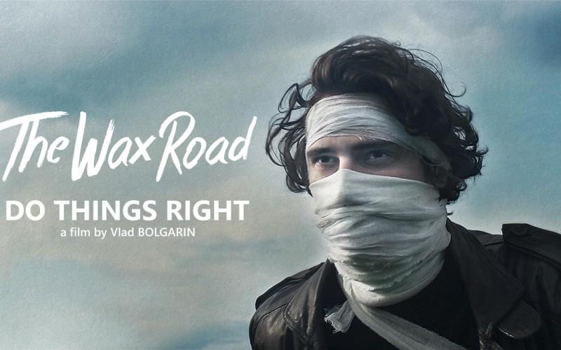 The Wax Road, trupa de rockeri din Republica Moldova, a lansat piesa Do things right – VIDEO