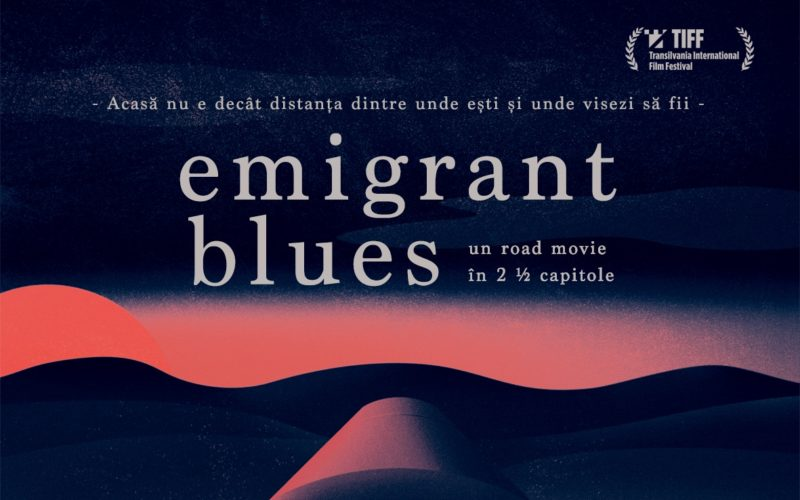 """""""Emigrant Blues: un road movie în 2 ½ capitole"""", are premiera mondială la TIFF"""