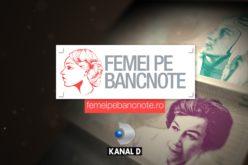 """Campania Kanal D – """"Femei pe bancnote"""", succes uriaş. BNR scoate o bancontă cu Ecaterina Teodoroiu"""
