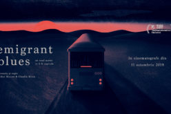 """Emigrant Blues: un road movie în 2 ½ capitole"",  în cinematografele din ţară din 11 octombrie 2019"