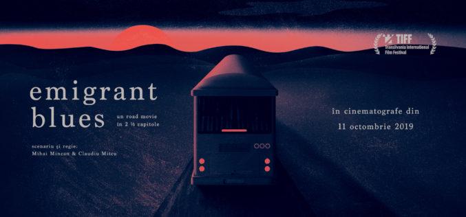 """""""Emigrant Blues: un road movie în 2 ½ capitole"""",  în cinematografele din ţară din 11 octombrie 2019"""