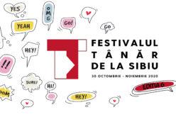 Festivalul Tânăr de la Sibiu continuă şi în anul 2020